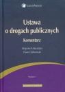 Ustawa o drogach publicznych Komentarz  Maciejko Wojciech, Zaborniak Paweł