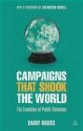 Campaigns That Shook the World Danny Rogers