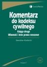 Komentarz do kodeksu cywilnego Księga druga Własność i inne prawa rzeczowe - Rudnicki Stanisław