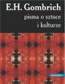 Pisma o sztuce i kulturze Gombrich Ernst H.