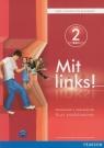 Mit Links 2 Podręcznik z ćwiczeniami z płytą CD gimnazjum Serzysko Cezary Michał, Kręciejewska Elżbieta, Sekulski Birgit