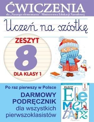 Uczeń na szóstkę Zeszyt 8 dla klasy 1 Wiśniewska Anna