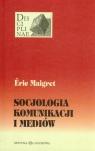 Socjologia komunikacji i mediów