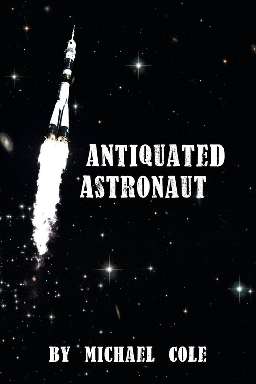 Antiquated Astronaut Cole Michael