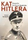 Kat Hitlera Biografia Reinharda Heydricha Gerwarth Robert