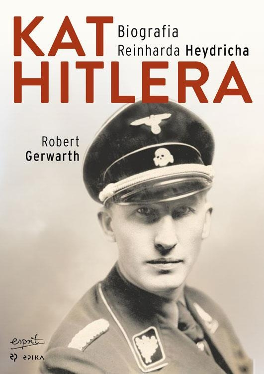 Kat Hitlera Gerwarth Robert