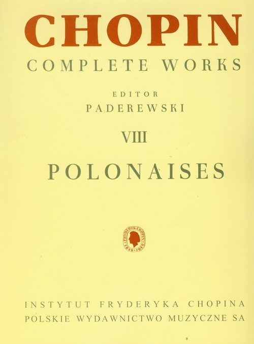 Chopin Complete Works VIII Polonezy