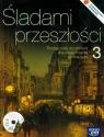 Śladami przeszłości 3 Historia Podręcznik z płytą CD