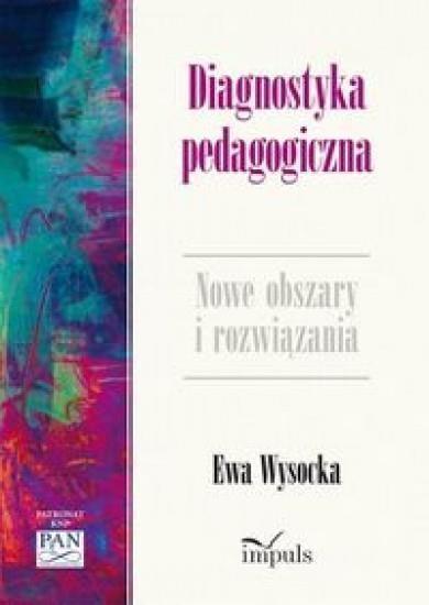 Diagnostyka pedagogiczna Wysocka Ewa