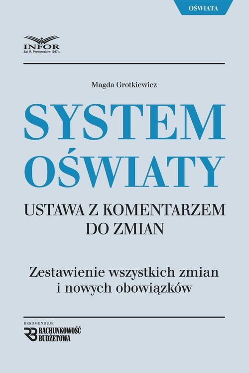 System oświaty  ustawa z komentarzem do zmian Grotkiewicz Magda