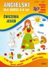Angielski dla dzieci 6-8 lat Ćwiczenia Jesień