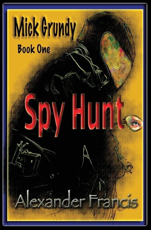 Spy Hunt Francis Alexander