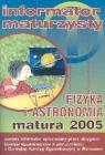 Fizyka i astronomia Matura 2005