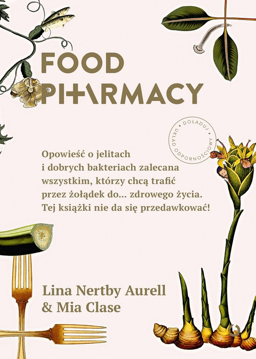 Food Pharmacy. Aurell Lina Nertby, Clase Mia