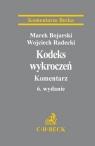 Kodeks wykroczeń Komentarz  Bojarski Marek  Radecki Wojciech