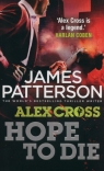 Hope to Die  Patterson James