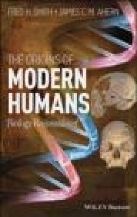 The Origins of Modern Humans James Ahern, Fred Smith
