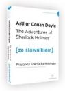 The Adventures of Sherlock Holmes /  Prygody Sherlocka Holmesa (ze słownikiem) Doyle Arthur Conan