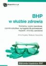 BHP w służbie zdrowia  Anna Kujawa, Mateusz Kaczocha