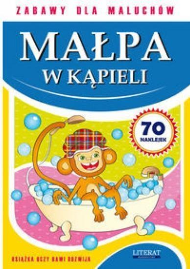 Zabawy dla maluchów Małpa w kąpieli Paruszewska Joanna, Pawlicka Kamila