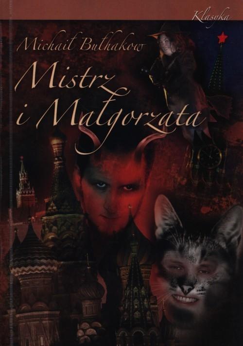 Mistrz i Małgorzata Bułhakov Michaił