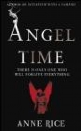 Angel Time Anne Rice