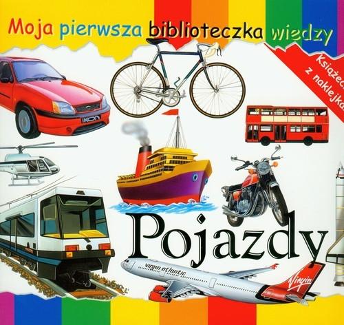 Pojazdy Moja pierwsza biblioteczka wiedzy