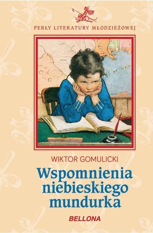 Wspomnienia niebieskiego mundurka Gomulicki Wiktor