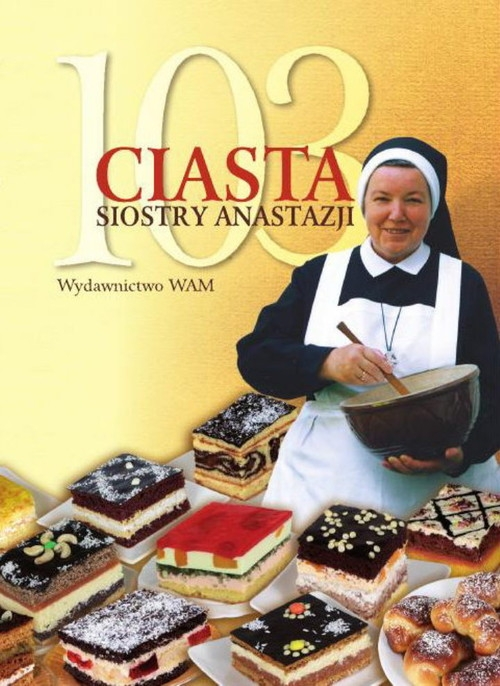 103 ciasta Siostry Anastazji Pustelnik Anastazja