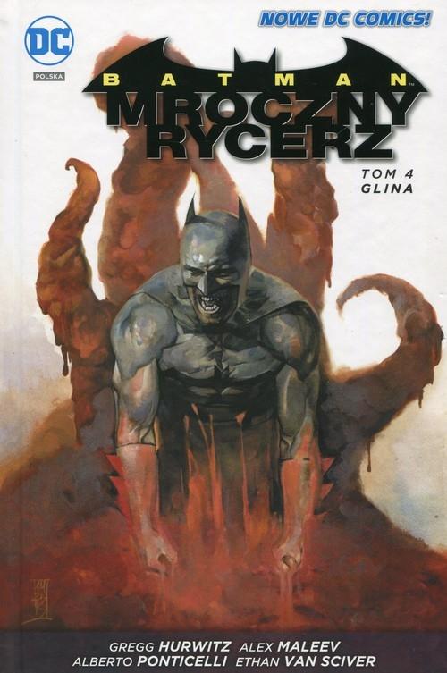 Batman Mroczny rycerz Tom 4 Glina Hurwitz Gregg, Maleev Alex, Ponticelli Alberto