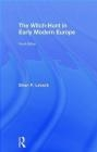 The Witch-Hunt in Early Modern Europe Brian Levack