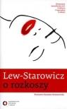 Lew-Starowicz o rozkoszy Lew-Starowicz Zbigniew