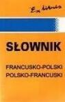 Słownik polsko - francuski francusko - polski
