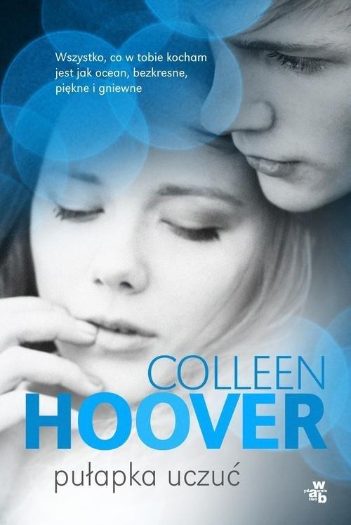 Pułapka uczuć Hoover Colleen