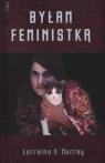 Byłam feministką