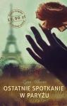 Ostatnie spotkanie w Paryżu