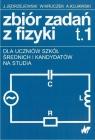 Zbiór zadań z fizyki Tom 1-2