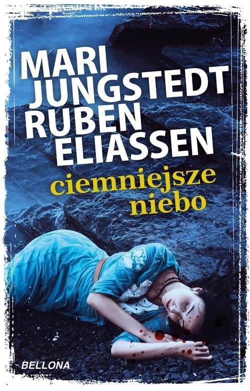 Ciemniejsze niebo Jungstedt Mari, Eliassen Ruben