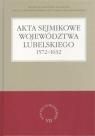 Akta sejmikowe województwa lubelskiego 1572-1632