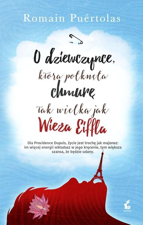 O dziewczynce, która połknęła chmurę tak wielką jak wieża Eiffla Puértolas Romain