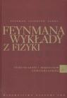 Feynmana wykłady z fizyki 2 Część 1Elektryczność i magnetyzm Feynman Richard P., Leighton Robert B., Sands Matthew