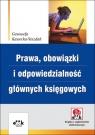 Prawa, obowiązki i odpowiedzialność głównych księgowych