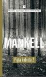 Piąta kobieta Część 2 Henning Mankell