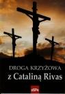 Droga krzyżowa z Cataliną Rivas