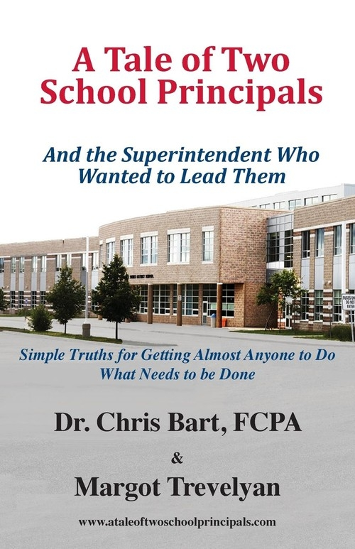 A Tale of Two School Principals Bart Dr. Chris