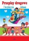 Przepisy drogowe i bezpieczna zabawa