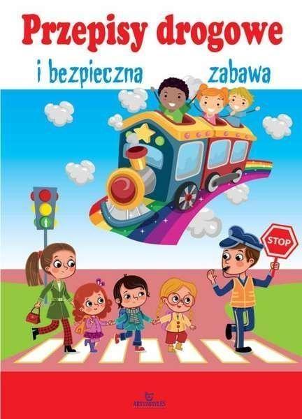 Przepisy drogowe i bezpieczna zabawa Szewczyk Małgorzata