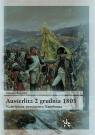 Austerlitz 2 grudnia 1805 Największe zwycięstwo Napoleona Rogacki Tomasz
