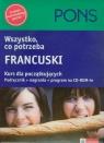 Wszystko co potrzeba Francuski Kurs dla początkujących Podręcznik +