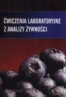 Ćwiczenia laboratoryjne z analizy żywności
